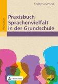 Praxisbuch Sprachenvielfalt in der Grundschule (eBook, PDF)