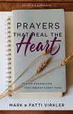 Prayers That Heal the Heart (Revised and Updated): Prayer Counseling That Breaks Every Yoke