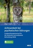 Achtsamkeit bei psychotischen Störungen (eBook, PDF)