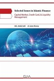 Selected Issues in Islamic Finance: Capital Market, Credit Card, & Liquidity Management