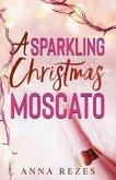 A Sparkling Christmas Moscato: Pink F*cking Moscato Holiday Novella