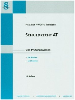 Schuldrecht AT - Hemmer, Karl-Edmund;Wüst, Achim;Tyroller, Michael