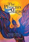 The Phoenix Miracle