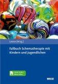 Fallbuch Schematherapie mit Kindern und Jugendlichen (eBook, PDF)