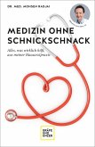 Medizin ohne Schnickschnack (eBook, ePUB)