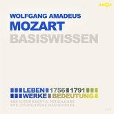 Wolfgang Amadeus Mozart (1756-1791) Basiswissen - Leben, Werk, Bedeutung (MP3-Download)