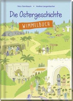 Die Ostergeschichte (Mängelexemplar) - Sternbaum, Nico; Langenbacher, Andrea