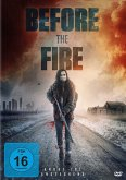Before the Fire - Angst ist ansteckend