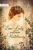Eine Lady unterm Mistelzweig (eBook, ePUB)