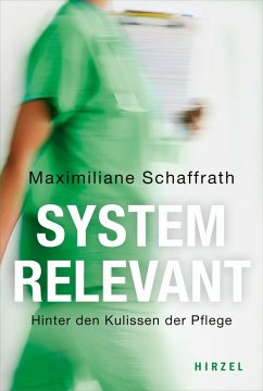 Systemrelevant (eBook, ePUB) - Schaffrath, Maximiliane