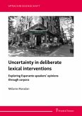 Uncertainty in deliberate lexical interventions