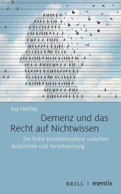 Demenz und das Recht auf Nichtwissen - Herbst, Ina
