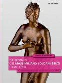 Die Bronzen des Massimiliano Soldani Benzi (1656-1740)
