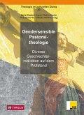 Gendersensible Pastoraltheologie