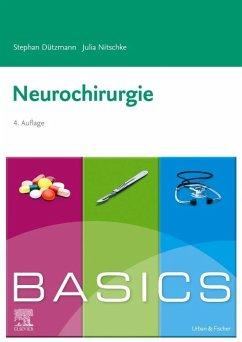 BASICS Neurochirurgie - Dützmann, Stephan;Nitschke, Julia