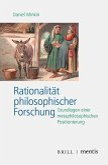 Rationalität philosophischer Forschung