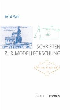Schriften zur Modellforschung - Mahr, Bernd