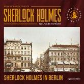 Sherlock Holmes in Berlin (Ungekürzt) (MP3-Download)