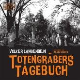 Totengräbers Tagebuch (ungekürzt) (MP3-Download)