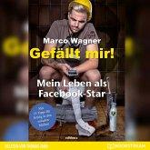 Gefällt mir! - Mein Leben als Facebook-Star (Ungekürzt) (MP3-Download)