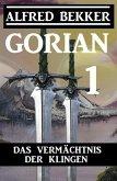 Gorian 1: Das Vermächtnis der Klingen (eBook, ePUB)