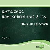 Ratgeber Homeschooling & Co. (MP3-Download)