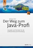 Der Weg zum Java-Profi (eBook, PDF)