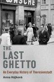 The Last Ghetto (eBook, ePUB)