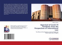 Appraisal of Covid 19 Pandemic from the Perspectives of International Law