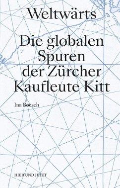 Weltwärts - Boesch, Ina