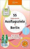 55 faszinierende Ausflugsziele in Berlin