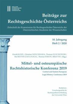 Beiträge zur Rechtsgeschichte Österreichs. 10. Jahrgang, Heft 2/2020
