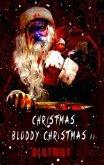 Christmas Bloody Christmas 2