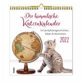 Der himmlische Katzenkalender 2022. Wochenkalender