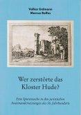 Wer zerstörte das Kloster Hude?