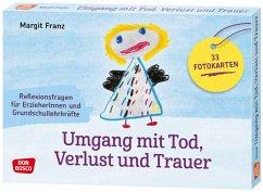 Umgang mit Tod, Verlust und Trauer - Franz, Margit