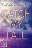 Catch My Fall (eBook, ePUB)