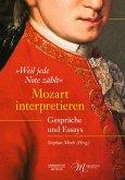 """""""Weil jede Note zählt"""". Mozart interpretieren (eBook, PDF)"""