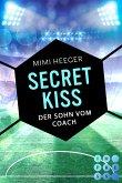 Secret Kiss. Der Sohn vom Coach (Bonusgeschichte inklusive XXL-Leseprobe zur Reihe) (Secret-Reihe) (eBook, ePUB)