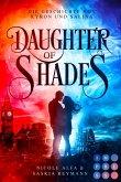 Daughter of Shades (Die Geschichte von Kyron und Salina 1) (eBook, ePUB)