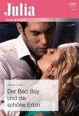 Der Bad Boy und die schöne Erbin (eBook, ePUB)