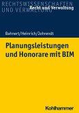 Planungsleistungen und Honorare mit BIM (eBook, ePUB)