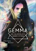Gemma. Sei glücklich oder stirb (eBook, ePUB)