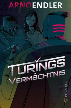 Turings Vermächtnis (eBook, PDF) - Endler, Arno