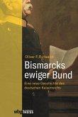 Bismarcks ewiger Bund (eBook, ePUB)