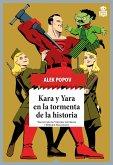 Kara y Yara en la tormenta de la historia (eBook, ePUB)