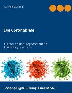 Die Coronakrise (eBook, ePUB)