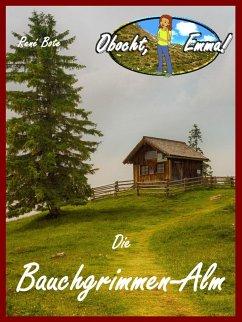 Die Bauchgrimmen-Alm (eBook, ePUB)