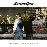 The Party Ain'T Over Yet (2cd Deluxe Edition)