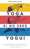 Yoga para los que no somos Yoguis (eBook, ePUB)
